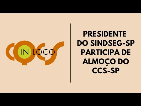Imagem post: Presidente do SindSeg-SP participa de almoço do CCS-SP