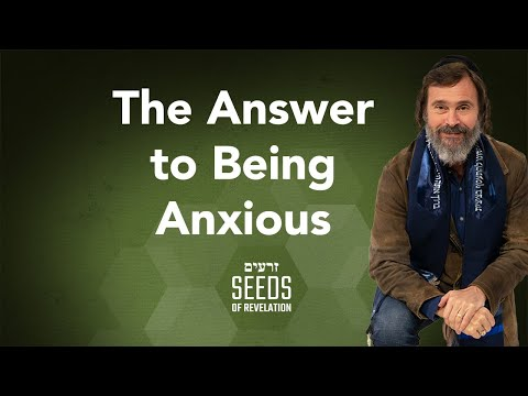 The Answer for Being Anxious