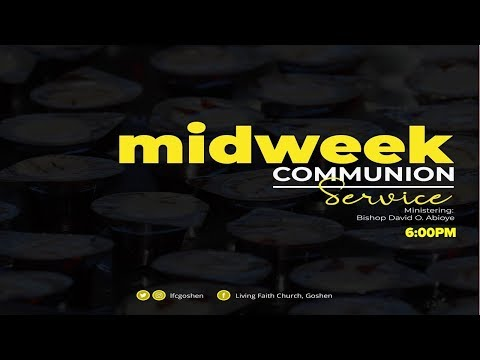 MIDWEEK COMMUNION SERVICE - SEPTEMBER  11, 2019