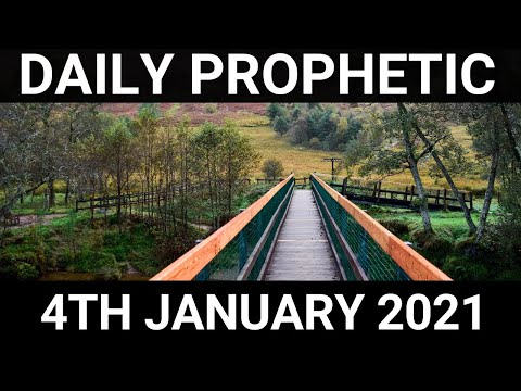 Daily Prophetic 4 January 2021 5 of 7