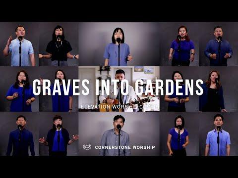 Graves Into Gardens (Elevation Worship) - Bob Nathaniel  Cornerstone Worship