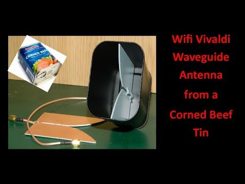 Wifi Vivaldi Waveguide Antenna from a Corned Beef Tin - UCHqwzhcFOsoFFh33Uy8rAgQ