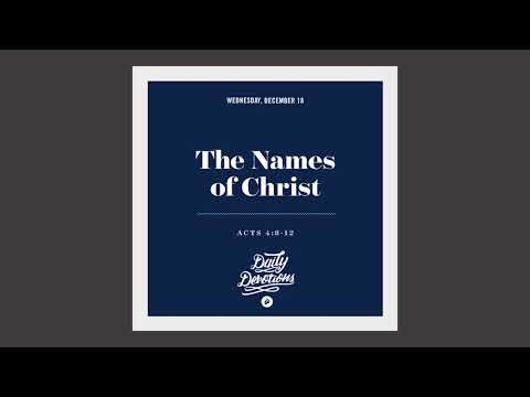 The Names of Christ - Daily Devotion
