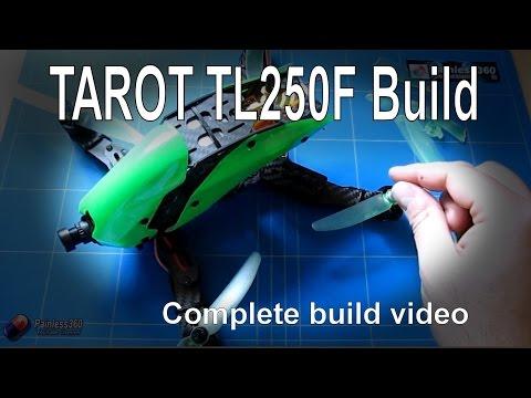 Tarot TL250F frame – full build video - UCp1vASX-fg959vRc1xowqpw