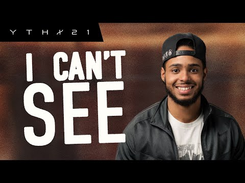 I Can't See!!!  Sammy Gomes  YTHX21 Summer Camp  Elevation YTH