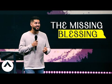 The Missing Blessing  Elevation Church  Jonathan Josephs