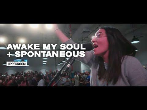 Awake My Soul + Spontaneous   UPPERROOM