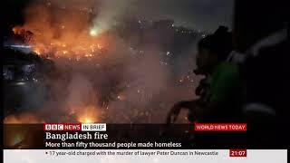 Slum fire destroys 15k homes leaving 50k people homeless (Bangladesh) - BBC News - 17th August 2019