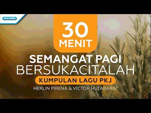 Semangat Pagi Bersukacitalah - Kumpulan Lagu PKJ - Herlin Pirena & Victor Hutabarat (with lyric)