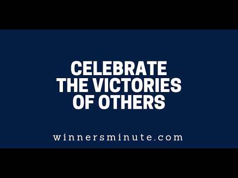 Celebrate the Victories of Others  The Winner's Minute With Mac Hammond