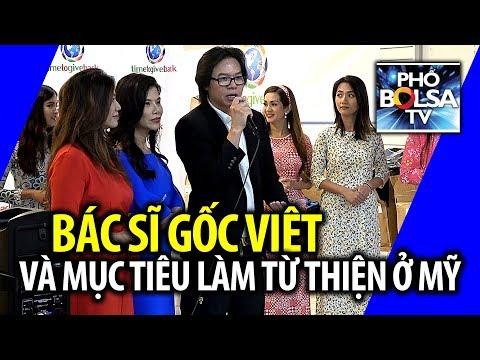 Bác sĩ gốc Việt và mục tiêu làm từ thiện ở Mỹ: Phải giúp quốc gia của mình trước!
