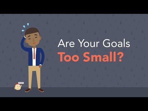 4 Ways to Know if Your 2019 Goals are too Small  Brian Tracy