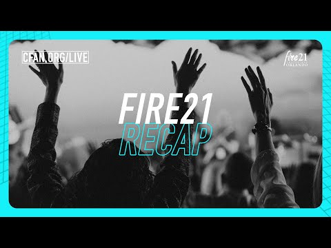 See what happened at Fire21!