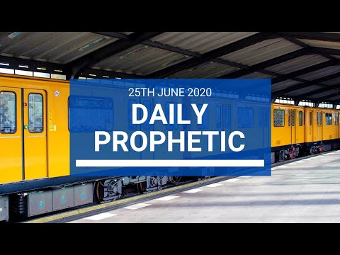 Daily Prophetic 25 June 2020 6 of 7