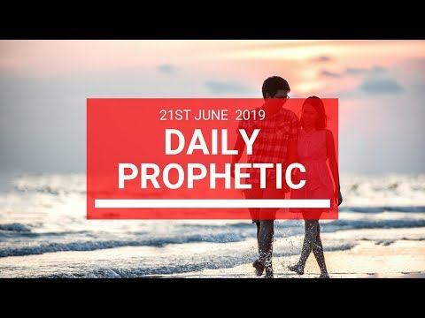 Daily Prophetic 21 June 2019 Word 2