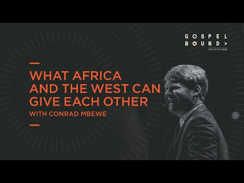 Conrad Mbewe  What Africa and the West Can Give Each Other  Gospelbound
