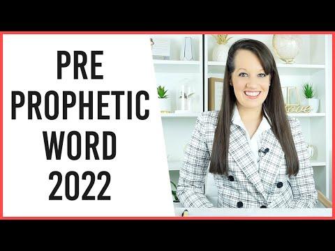 Pre Prophetic Word 2022