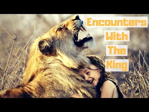 Major Encounters With The Lord Are Happening
