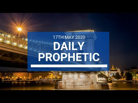 Daily Prophetic 17 May 2020 4 of 5