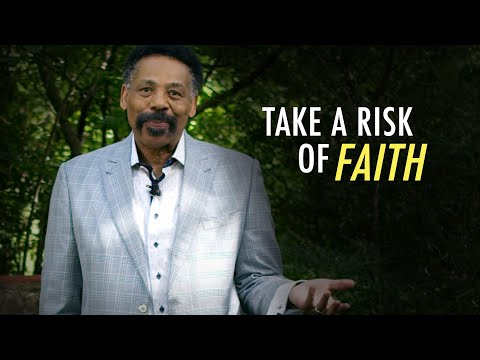 Be Willing to Take a Risk of Faith