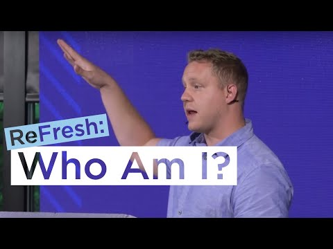 Who Am I, God?  Michael Suderman at ReFresh