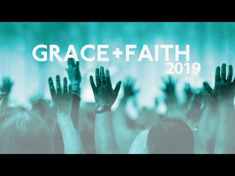 UK Grace & Faith Conference 2019: Session 3 - Wendell Parr