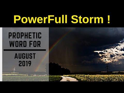 Prophetic Word August 2019 - PowerFull Storm