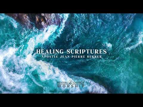 Healing Scriptures (with Apostle Jean-Pierre Bekker)