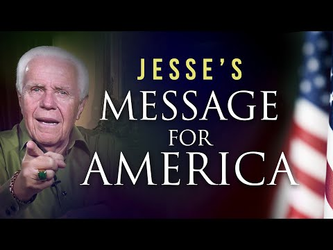 Jesses Message For America