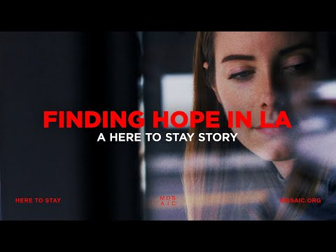 FINDING HOPE IN LA  A Here To Stay Story - Carolann