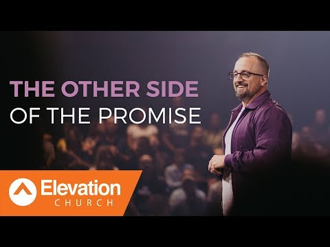 The Other Side Of The Promise  Elevation Church  Larry Brey