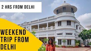 Weekend Destination Near Delhi |  Short Trip From Delhi | Fort Unchagaon | Travel Vlog
