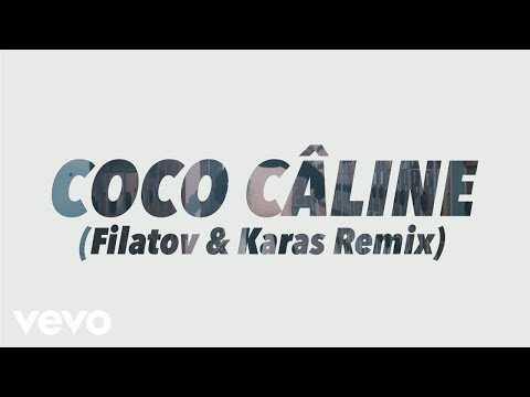 Julien Doré - Coco Câline (Filatov & Karas Remix) [Alternative Video] - UCcZQINjt-ceMY2WeekjhHuQ
