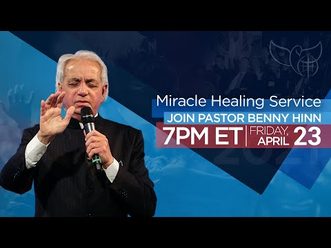Miracle Healing Service with Pastor Benny Hinn!