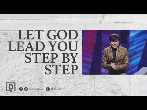 Let God Lead You Step by Step  Joseph Prince