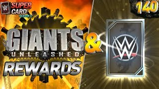 GIANTS UNLEASHED REWARDS + BEST POINTS STRATEGY! WWE SUPERCARD S5 #140
