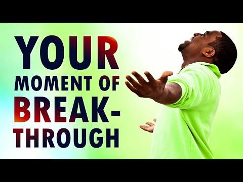 Your MOMENT of BREAKTHROUGH - Morning Prayer
