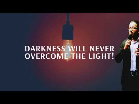 NO DARKNESS WILL OVERCOME THE LIGHT OF GOD IN YOUR LIFE, POWERFUL MESSAGE AND PRAYER