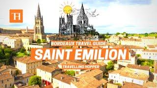 Saint Emilion France 🍇🏰 🏠 | Bordeaux Travel Guide | Travelling Hopper