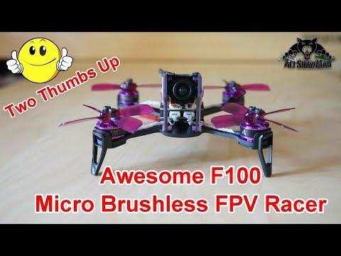 Awesome F100 Micro Brushless FPV Racing Quadcopter - UCsFctXdFnbeoKpLefdEloEQ