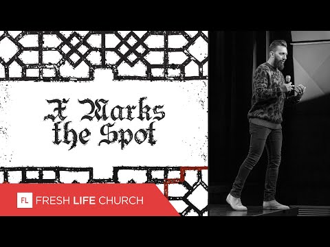 X Marks The Spot  Creed  Pastor Levi Lusko