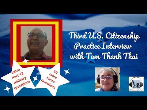 Third U.S. Citizenship Practice Interview with Tam Thanh Thai