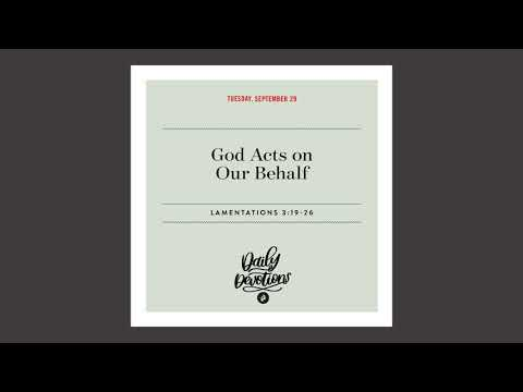 God Acts on Our Behalf  Daily Devotional