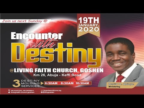ENCOUNTER WITH DESTINY (3RD SERVICE) JANUARY 19, 2020