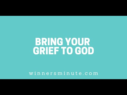 Bring Your Grief to God // The Winner's Minute With Mac Hammond