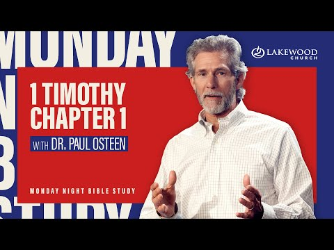 I Timothy Chapter 1  Paul Osteen, M.D. (2020)