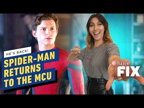 Spider-Man Swings His Way Back to the MCU - IGN Daily Fix - UCKy1dAqELo0zrOtPkf0eTMw