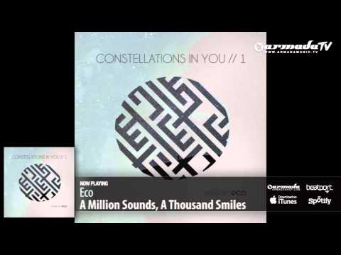 Eco - A Million Sounds, A Thousand Smiles (From 'Eco - Constellations In You // 1') - UCGZXYc32ri4D0gSLPf2pZXQ