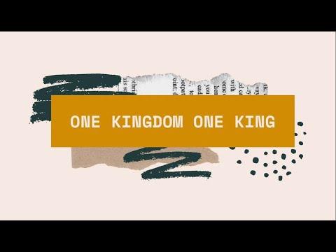 One Kingdom One King