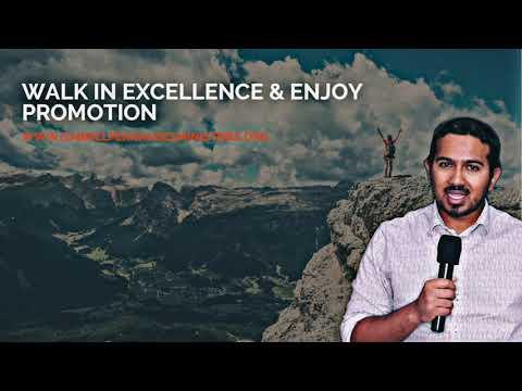 WALK IN EXCELLENCE & ENJOY PROMOTION, POWERFUL MESSAGE & PRAYERS BY EVANGELIST GABRIEL FERNANDES